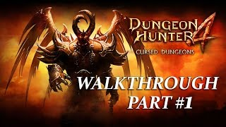 Dungeon Hunter 4 Gameplay Walkthrough Part 1 (Android)
