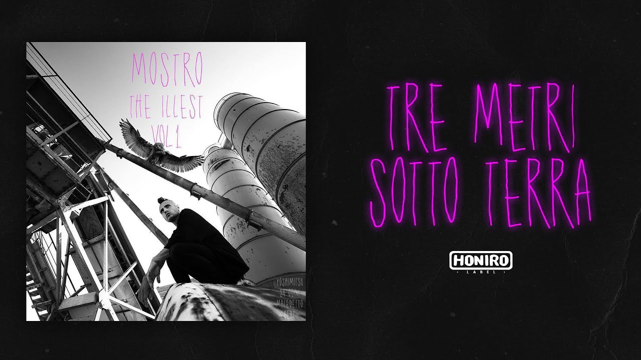 MOSTRO - 01 - TRE METRI SOTTO TERRA ( LYRIC VIDEO )