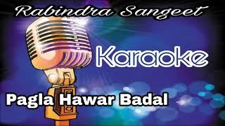 Pagla Hawar Badal   পাগলা হাওয়ার বাদল   Bengali Karaoke   Rabindra Sangeet   Krishna Music   Track