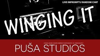 Puša Studios Winging it Live: Me...
