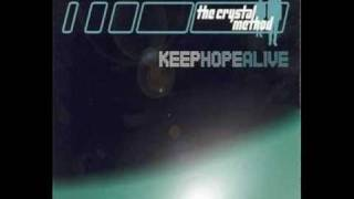 The Crystal Method - Keep Hope Alive (BT