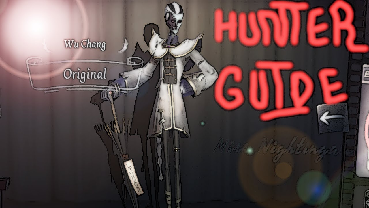 Identity V Hunter Guide: Wu Chang (BEST PERSONA TO USE) (TOP 15 HUNTER)