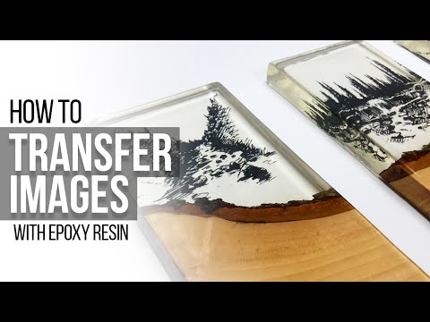 How to transfer images with Epoxy Resin