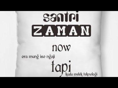 New Syairan Santri Salafi Zaman Now Sholawat Nabi Muhammad Saw