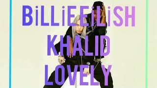 Billie eilish Lovely Türkçe Okunuşu