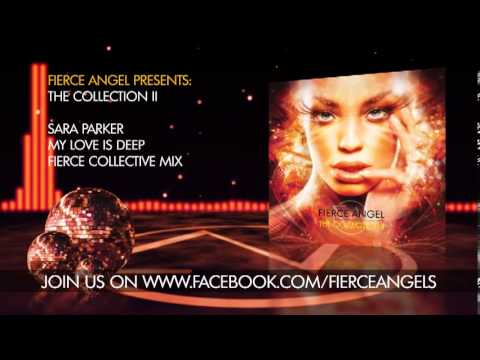 sara-parker---my-love-is-deep-(fierce-collective-mix)