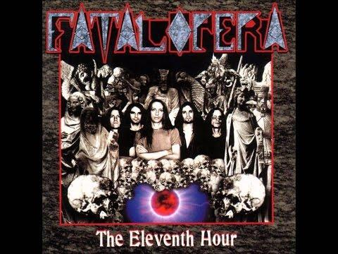 Fatal Opera - The Eleventh Hour (Full Album) - 1997