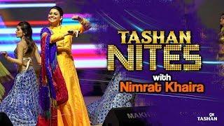 Nimrat Khaira| Tashan Nites November| 9X Tashan