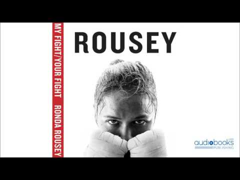 My Fight Your Fight by Ronda Rousey Audiobook Excerpt