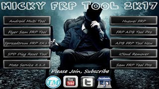 Micky FRP Tool 2K17 | All In One Frp Tool Pack | FRP Unlock Tools 2017
