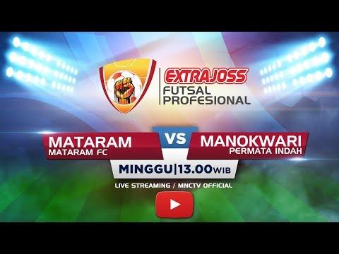 MATARAM FC (MATARAM) VS PERMATA INDAH (MANOKWARI) - Extra Joss Futsal Profesional 2018