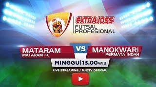 MATARAM FC (MATARAM) VS PERMATA INDAH (MANOKWARI) - (FT: 1-4) Extra Joss Futsal Profesional 2018