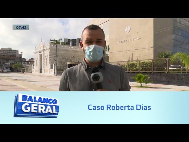 Caso Roberta Dias: Justiça nega liberação de restos mortais para sepultamento