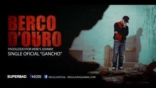 Regula - Berco D&#39 Ouro (Single Oficial &quotGancho&quot) - TEASER