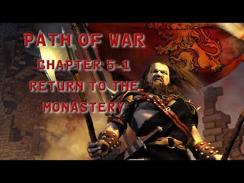 Stronghold 2 HD | The Path of War | Chapter 5 - 1: Return to the Monastery |