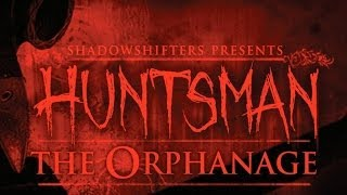 "Huntsman: The Orphanage ""Halloween Edition"" #1"