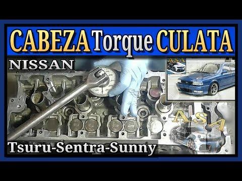 TORQUE DE CABEZA, NISSAN Tsuru, Sentra B13,  Sunny, Apriete de CULATA.