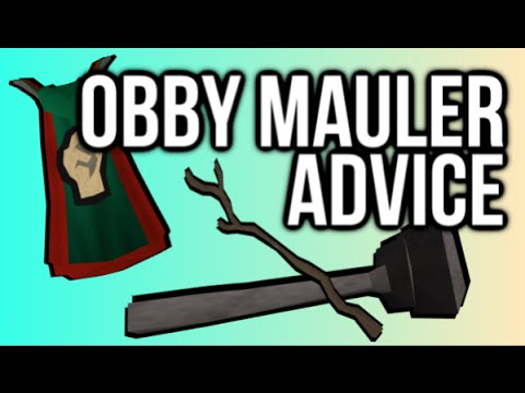 Obby Mauler Advice Guide Series | EPISODE 2 | 'TIPS & TRICKS' | Oldschool Runescape 2007 OSRS