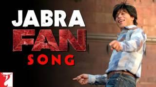 Jabra  Main Tera Fan Ho Gaya   Fan Anthem  Exclusive Theme Song  Shah Rukh Khan  Fan  HD