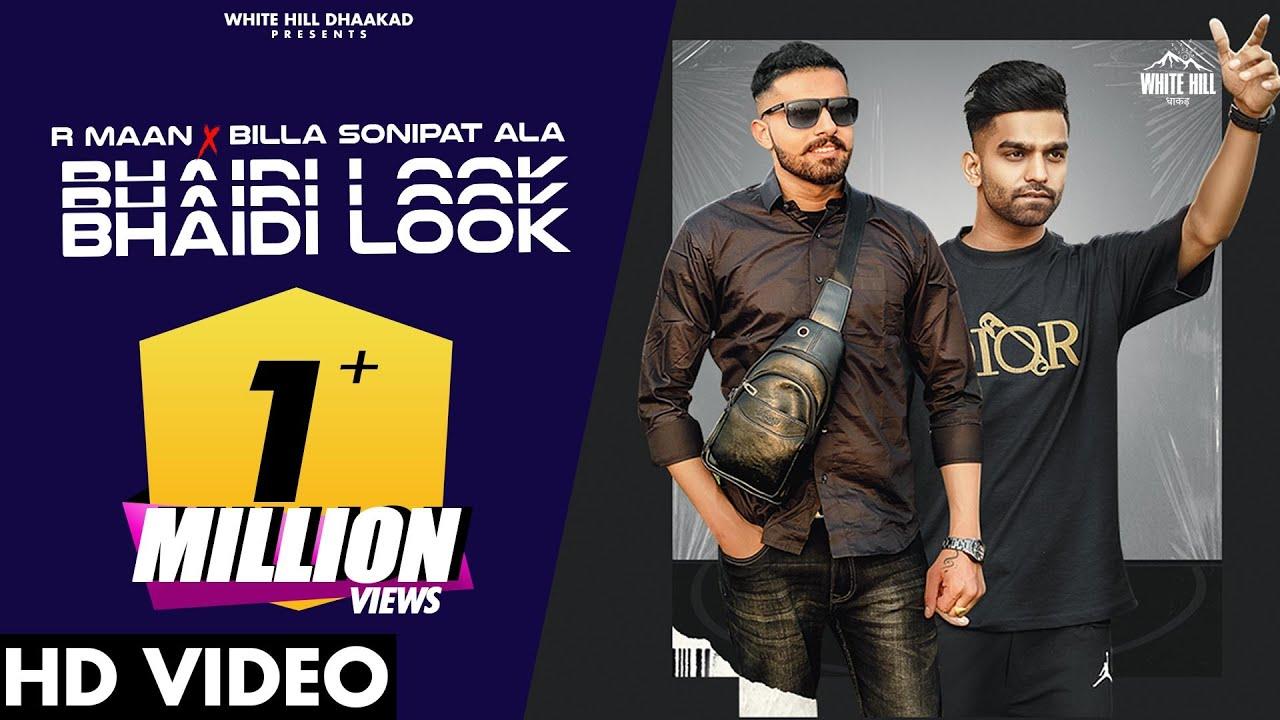 Download BHAIDI LOOK (Official Video) : R Maan Ft. Billa Sonipat Ala   New Haryanvi Songs Haryanavi 2021