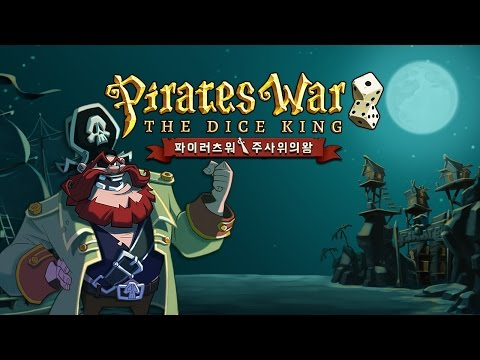 Pirates War - The Dice King (Game Preview)