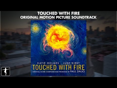 Touched With Fire - Paul Dalio - Soundtrack Preview (Official Video)