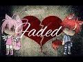 Faded | GLMV (gacha Life Music Video) Read Desc