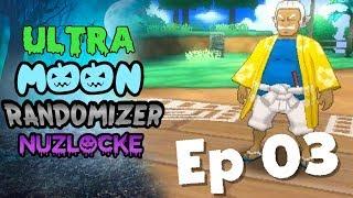 New Encounters and a Grand Trial--Ultra Moon Randomizer Nuzlocke Episode 3