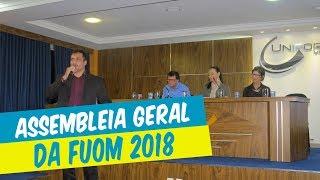 ASSEMBLEIA GERAL DA FUOM 2018