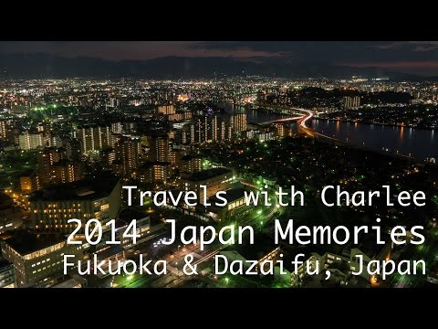 Fukuoka (& Dazaifu), Japan Memories