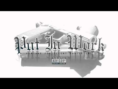 """Slowpoke - """"Put in Work"""" Feature for Silent Hustle Ent"""