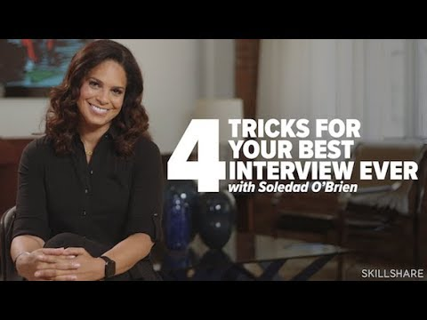 4 Tricks For Your Best Interview Ever with Soledad O