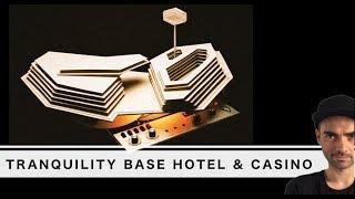 ARCTIC MONKEYS - Tranquility Base Hotel & Casino. Por qué tiene más sentido del que parece