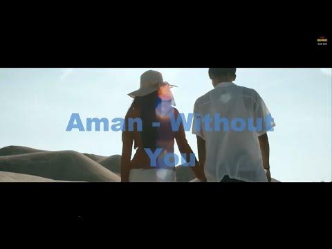 Aman without you lirik