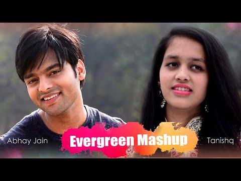 Evergreen Hindi Songs Mashup | Abhay jain | Tanishq