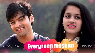Evergreen Romantic Songs Mashup | Abhay jain | Tanishq