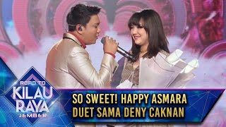 So Sweet! Happy Asmara Duet Sama Deny Caknan  [SATRU] - Road To Kilau Raya Jember