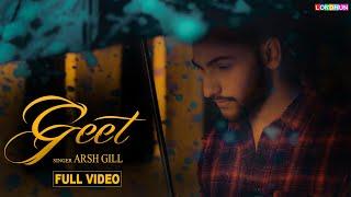GEET (Full Song ) ARSH GILL || New Punjabi Songs 2018 || Lokdhun