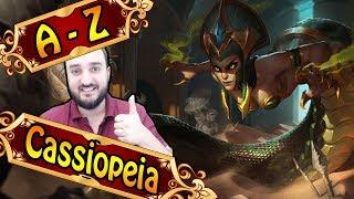 A-Z CASSIOPEIA, hohes Skill-Cap nichts für Anfänger   League of Legends