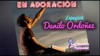 Especial Danilo Ordoñez/En Adoración