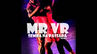 MR VR - SEMBA NA PASSADA VOL. 1
