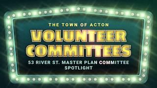 53 River Street Master Planning Committee Spotlight
