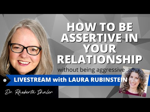 How To Be Assertive - Not Aggressive