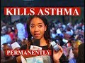 INSTANTLY HEALED OF ASTHMA PERMANENTLY | FREE ASTHMA TREATMENT & CANCER TREATMENT