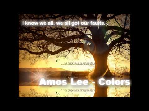 Amos Lee  Colors lyrics ♥