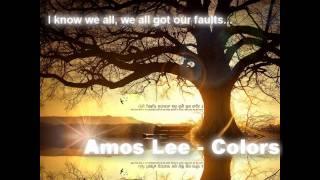 Amos Lee - Colors [lyrics] ♥