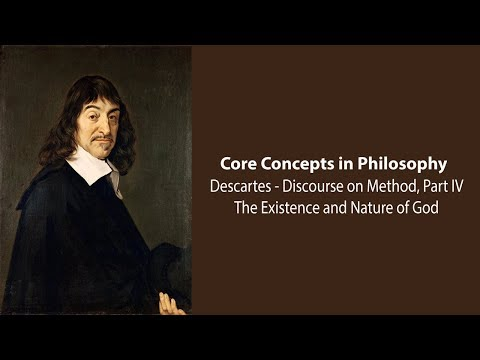 Rene Descartes - The Existence and Nature of God  - Philosophy Core Concepts