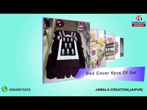 Home Furnishing Products by Jawala Creation, Jaipur