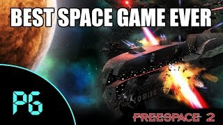 Freespace 2 - Best Space Combat Sim Of All Time!