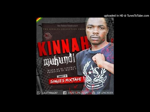 KINNAH - MUKUNDI MIXTAPE 2017 - MIXED BY DJ LINCMAN +263778866287